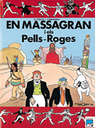 En Massagran i els Pells-Roges