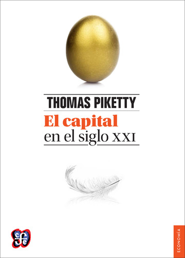 El Capital en el Siglo XXI. Thomas Piketty.
