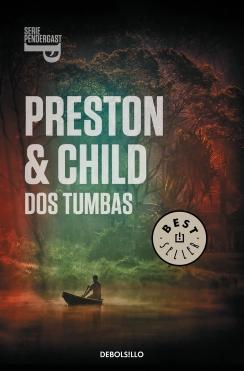 Dos tumbas - Preston & Child 9788490327340