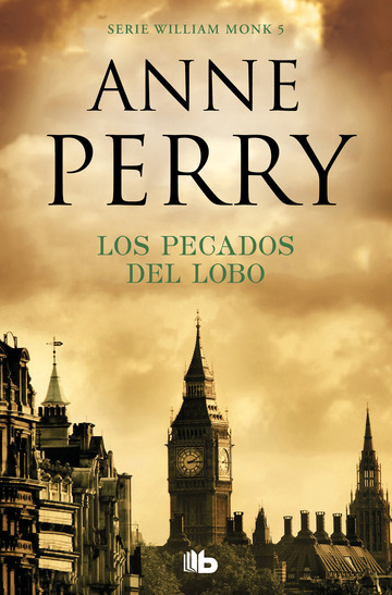 Los pecados del lobo (Detective William Monk 5)