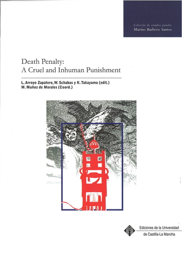 Death Penalty: A Cruel and Inhuman Punishment