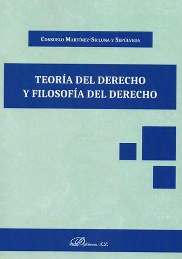 Teoría Del Derecho Y Filosofía Del Derechodykinson S L