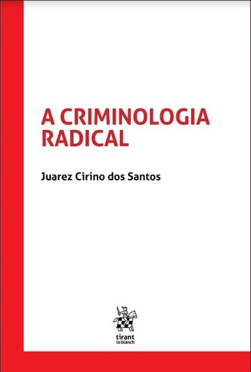 A Criminologia Radical