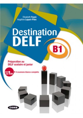 Destination Delf B1. Livre + Cd Rom