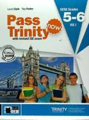 Pass trinity now grades 5 - 6 (student's book)