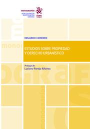 Estudios sobre propiedad y derecho urbanístico