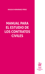 Manual Para el Estudio de los Contratos Civiles