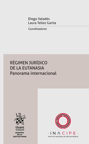 Régimen jurídico de la eutanasia : panorama internacional
