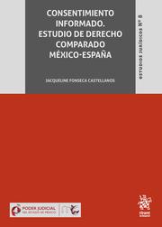Consentimiento informado : estudio de derecho comparado México-España