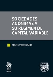 Sociedades Anónimas y su Régimen de Capital Variable